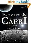 Exploration Capri: Teil 3 Zerst�rung