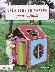 Créations en carton pour enfants par Géraldine Calaci