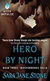 Hero By Night: Book Three: Independence Falls