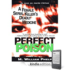 Perfect Poison eBook: M. William Phelps: Kindle Store
