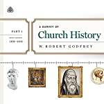 A Survey of Church History Teaching Series, Part 1: AD 100-600 | W. Robert Godfrey