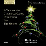 A Traditional Christmas Carol Collection from The Sixteen