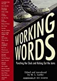 img - for Working Words: Punching the Clock and Kicking Out the Jams book / textbook / text book