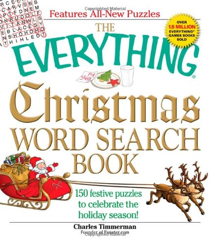 The Everything Christmas Word Search Book: 150 festive puzzles to celebrate the holiday season! (Everything: Sports and Hobbies)
