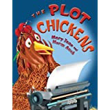 The Plot Chickens ~ Mary Jane Auch
