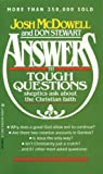 Answers to Tough Questions Skeptics Ask About the Christian Faith (084230021X) by McDowell, Josh / Stewart, Don