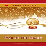 War of the Heart: Snow Globe Christmas Collection | Jenna Victoria