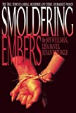 img - for Smoldering Embers by Wellman, Joy (1997) Hardcover book / textbook / text book