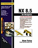 img - for NX 8.5 for Designers book / textbook / text book
