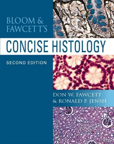 Bloom And Fawcett: Concise Histology
