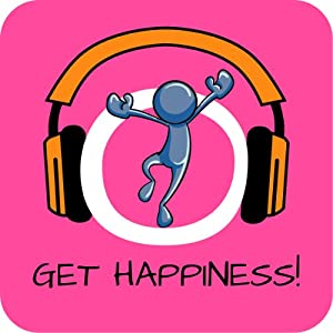 Get Happiness! Be happy and enjoy life by Hypnosis Audiobook