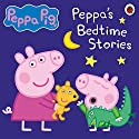 Peppa Pig: Bedtime Stories Audiobook by  Ladybird Narrated by John Sparkes