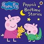 Peppa Pig: Bedtime Stories |  Ladybird