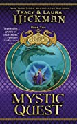 Mystic Quest: Book Two of The Bronze Canticles by Tracy Hickman, Laura Hickman cover image
