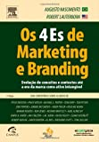 img - for OS 4 ES DE MARKETING E BRANDING (Portuguese Edition) book / textbook / text book