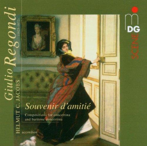 Giulio Regondi: Souvenir d'amitié - Compositions for Concertina [Hybrid SACD]