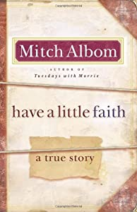 "Cover of ""Have a Little Faith: A True Sto..."