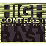 High Contrast - 2008 - Watch The Ride [Harmless/HURTCD075]
