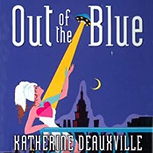 Out of the Blue | [Katherine Deauxville]