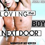 Loving the Boy Next Door | Audra Red