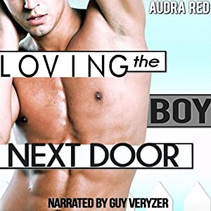 Loving the Boy Next Door Audiobook