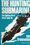 The Hunting Submarine: The Fighting L...