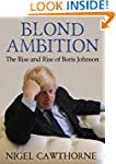 Blond Ambition: The Rise and Rise of...