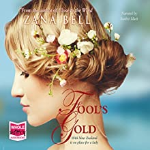 Fool's Gold (       UNABRIDGED) by Zana Bell Narrated by Scarlett Mack