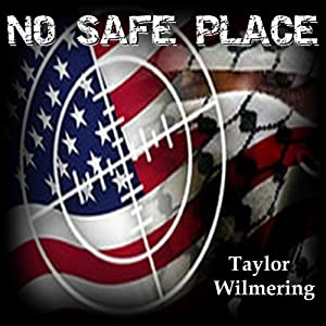 No Safe Place | [Taylor Wilmering]