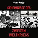 Geheimnisse des Zweiten Weltkriegs Hörbuch von Guido Knopp Gesprochen von: Jürgen Holdorf