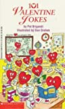 img - for 101 Valentine Jokes by Brigandi, Pa (January 1, 1994) Paperback book / textbook / text book