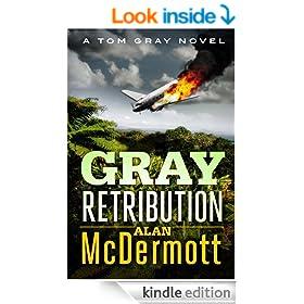 Gray Retribution (A Tom Gray Novel Book 4)