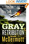 Gray Retribution (A Tom Gray Novel Bo...