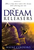 img - for The Dream Releasers book / textbook / text book