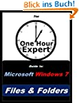 One Hour Expert: Microsoft Windows 7...