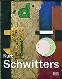 img - for Kurt Schwitters: A Journey Through Art book / textbook / text book