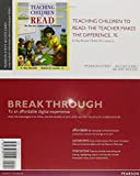 img - for Teaching Children to Read: The Teacher Makes the Difference, Enhanced Pearson eText -- Access Card (7th Edition) book / textbook / text book