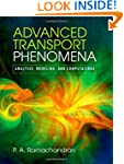 Advanced Transport Phenomena: Analysi...