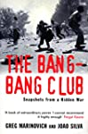The Bang-Bang Club: Snapshots from a...