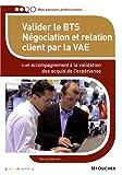 echange, troc Patricia Mortier - Valider le BTS Négciation et relation client par la VAE