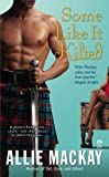 Some Like it Kilted