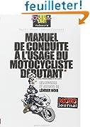 Manuel de conduite � l'usage du motocycliste d�butant