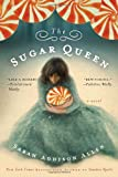 """The Sugar Queen (Random House Reader's Circle)"" av Sarah Addison Allen"