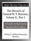 The Memoirs of General W. T. Sherman, Volume II., Part 3