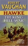 img - for Hawke: The King Hill War (Hawke (HarperTorch Paperback)) book / textbook / text book
