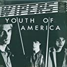 Youth of America [Vinyl LP]