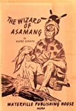 The Wizard of Asamang (Asare Konadu)