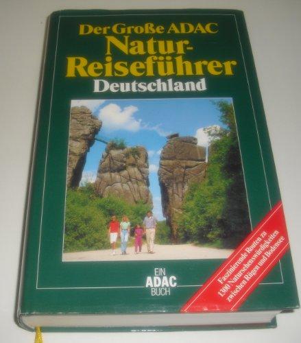 Der große ADAC Natur - Reiseführer Deutschland