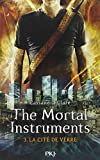 3. The Mortal Instruments : La cité de verre