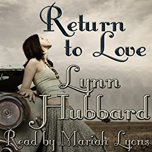 Return to Love: A Romance Novel for Young Adults | [Lynn Hubbard]